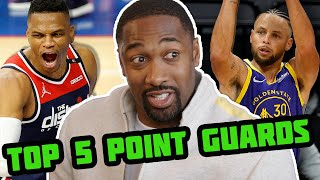 Gilbert Arenas Breaks Down His Top 5 NBA Point Guards In Today's Game   Steph Curry, LeBron James