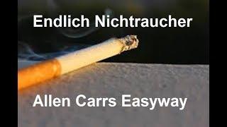 Endlich Nichtraucher * Allen Carrs Easyway * Wissen für alle