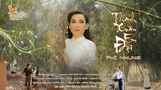Official MV | Thanh Xuân Em Đợi - Phi Nhung (#TXED)