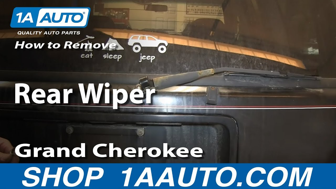 2003 Jeep Cherokee Fuse Diagram How To Remove Replace Rear Wiper Arm 1994 98 Jeep Grand