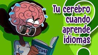 ¿Qué pasa en tu CEREBRO cuando aprendes IDIOMAS?  CuriosaMente