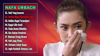 Download lagu 10 Lagu NAFA URBACH Bikin Nangis ~ Lagu Lawas Indonesia Terpopuler Sepanjang Masa [ Full Album ]