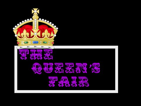 The Queen's Fair
