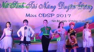 Hội thi Nữ sinh tài năng duyên dáng. Miss CĐSP 2017
