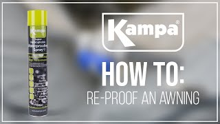Kampa | How To Re-proof An Awning