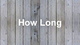 How Long - Charlie Puth [LYRICS]