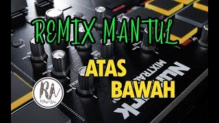 AMPUN !! DJ ATAS BAWAH FULL BASS
