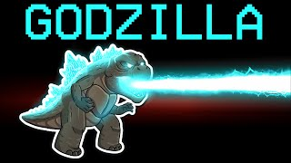 among us NEW GODZILLA role (mods)