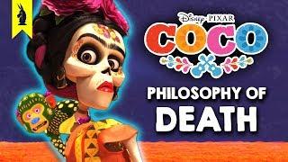 Pixar's Coco: Philosophy of Death – Wisecrack Quick Take