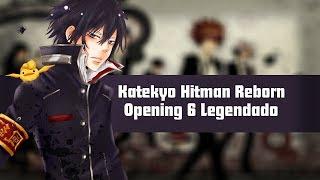 Katekyo Hitman Reborn - Opening 6 -【Legendado PT-BR】
