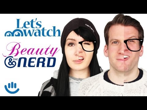 Beauty and the Nerd, Klischeebombe? - Let´s Watch