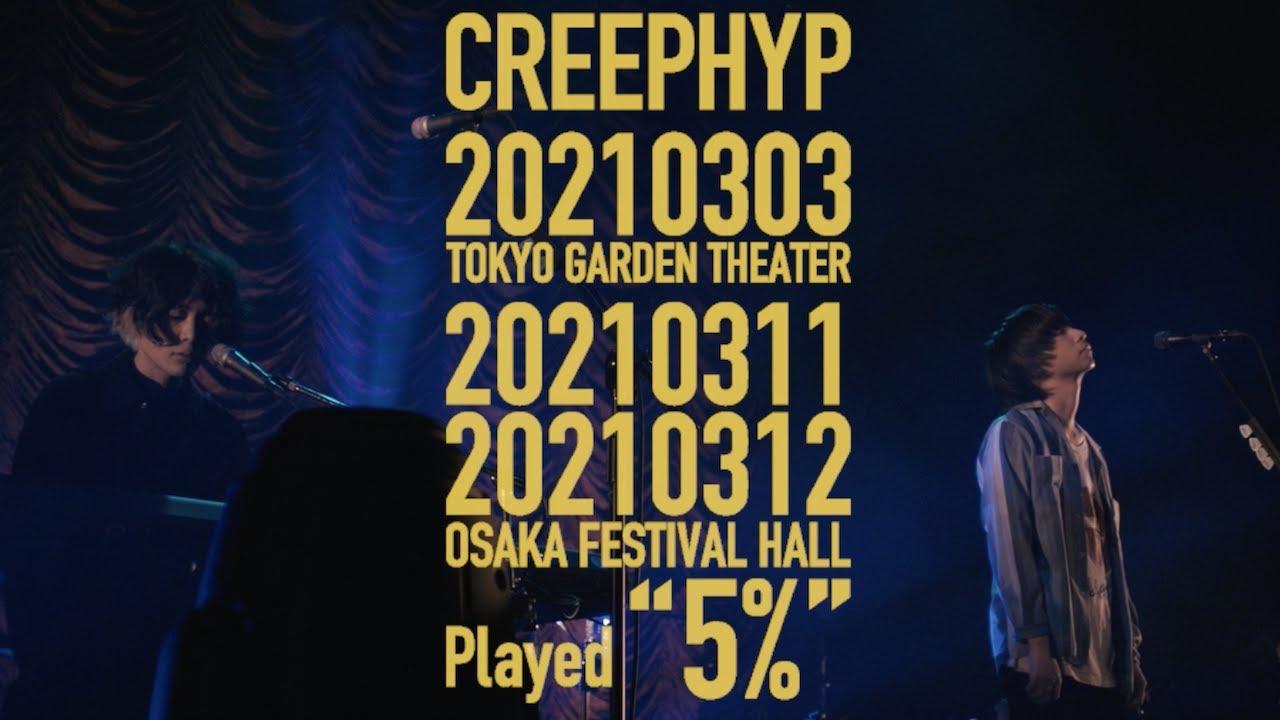 CREEPHYP - TOKYO & OSAKA, 2021<for J-LODlive>