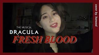 뮤지컬 드라큘라 OST - Fresh Blood cov…