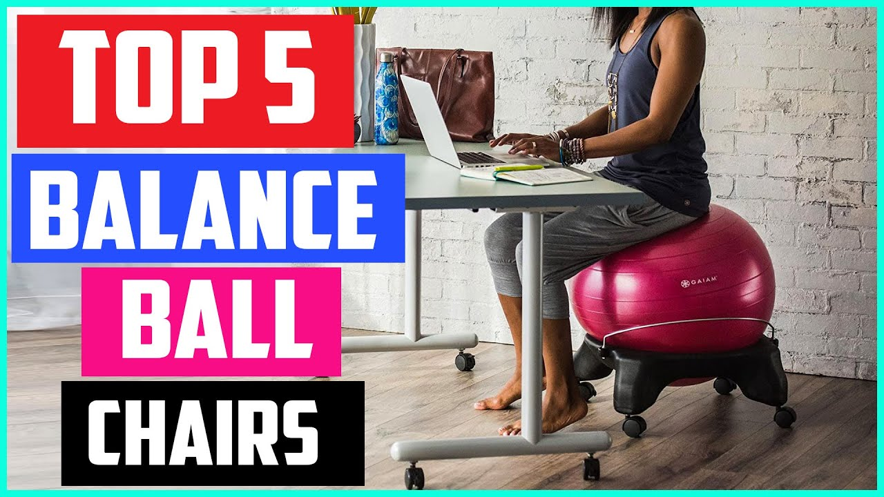 Download Top 5  Best Balance Ball Chairs in 2020