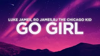 Play Go Girl (feat. BJ The Chicago Kid & Ro James)