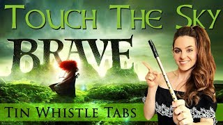 BRAVE - Touch The Sky   TIN WHISTLE TABS TUTORIAL