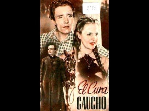 EL CURA GAUCHO (1941) Dir. Lucas Demare - Película completa
