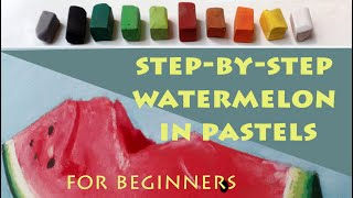 How to Paint a Watermelon step-by-step in pastel for beginners