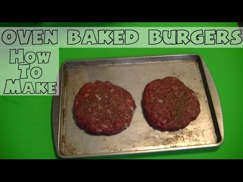 Subject Matters: How To Make... Oven Baked Burgers