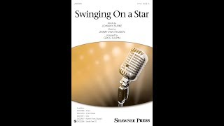 Swinging On a Star (2-Part Choir) - Arranged by Greg Gilpin