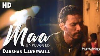 Maa | New Song | Darshan Lakhewala | Diljot Garcha | Balli Virk | Unplugged
