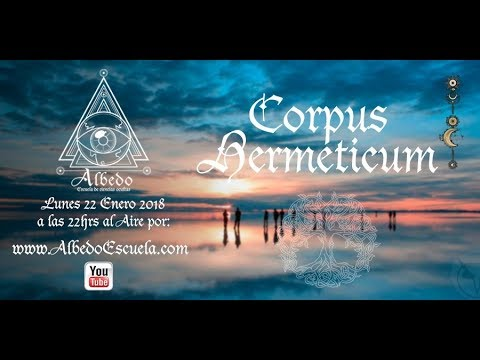 31 Corpus Hermeticum (p.1) - Albedo Live