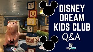 Disney Dream Cruise Kids Club Q&A | EVERYTHING YOU NEED TO KNOW
