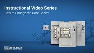 How to Change Your Autoclave's Door Gasket - Advantage Series