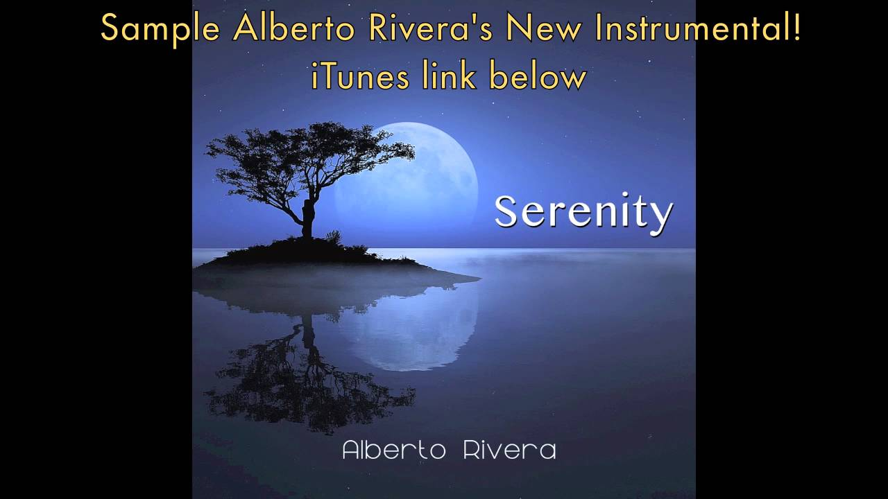 serenity-new-instrumental-from-alberto-rivera-kimberly-and-alberto-rivera
