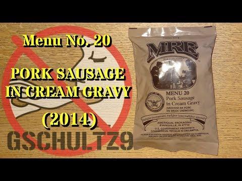 MRE Review: Menu 20 Pork Sausage in Cream Gravy (2014)