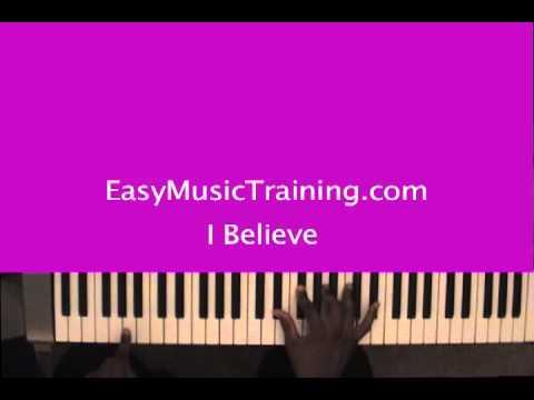 I Believe : James Fortune & FIYA / EasyMusicTraining.com