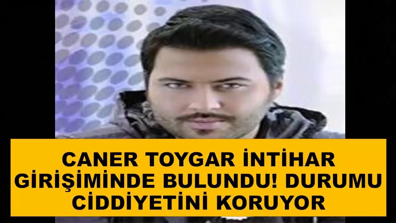 Caner Toygar intihar girişiminde bulundu