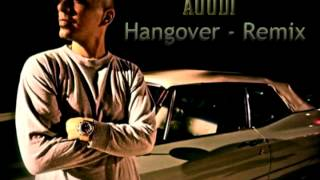 Download Auudi Hangover Remix MP3 song and Music Video