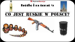 Co jest ruskie w Polsce? - spis rosyjskich marek i firm