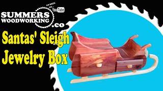 009 How To Make A Santas' Sleigh Jewelry Box