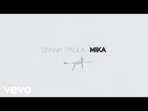 Danna Paola, MIKA - Me, Myself (Lyric Video)