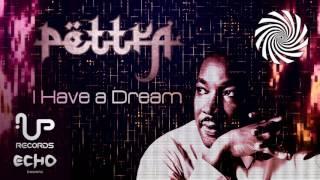 Pettra - I Have A Dream