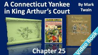 Chapter 25 - A Connecticut Yankee in King Arthur's Court by Mark Twain - A Competitive Examination