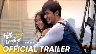 Official Trailer  | Kathryn Bernardo, Alden Richards | 'Hello, Love, Goodbye'