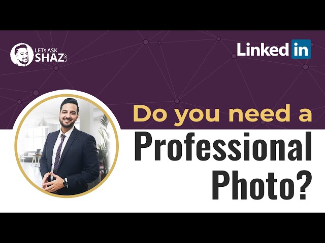 Do you need a Professional Photo?