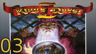 King's Quest III: To Heir Is Human - [03/04] - DOS English Walkthrough