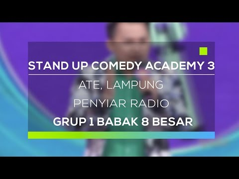 Stand Up Comedy Academy 3 : Ate, Lampung - Penyiar Radio