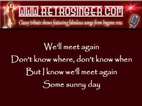 We'll Meet Again 1940s Vera Lynn song with Lyrics