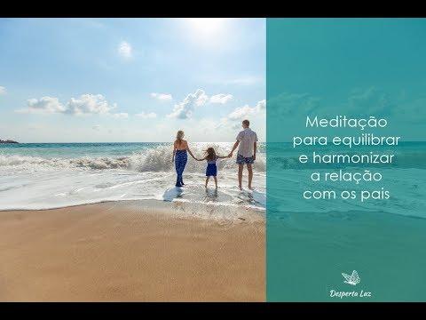 #181: Meditação para equilibrar e harmonizar a relação com os pais