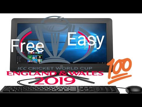 How To Watch Icc World Cup 2019 On Your Pc Or Desktop| Free And Easy| ICC World Cup 2019