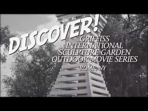 Discover the Griffiss International Sculpture Garden Outdoor Movie Series