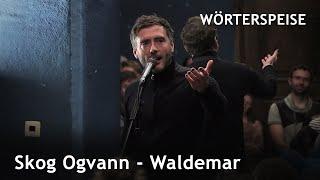 Skog Ogvann – Waldemar