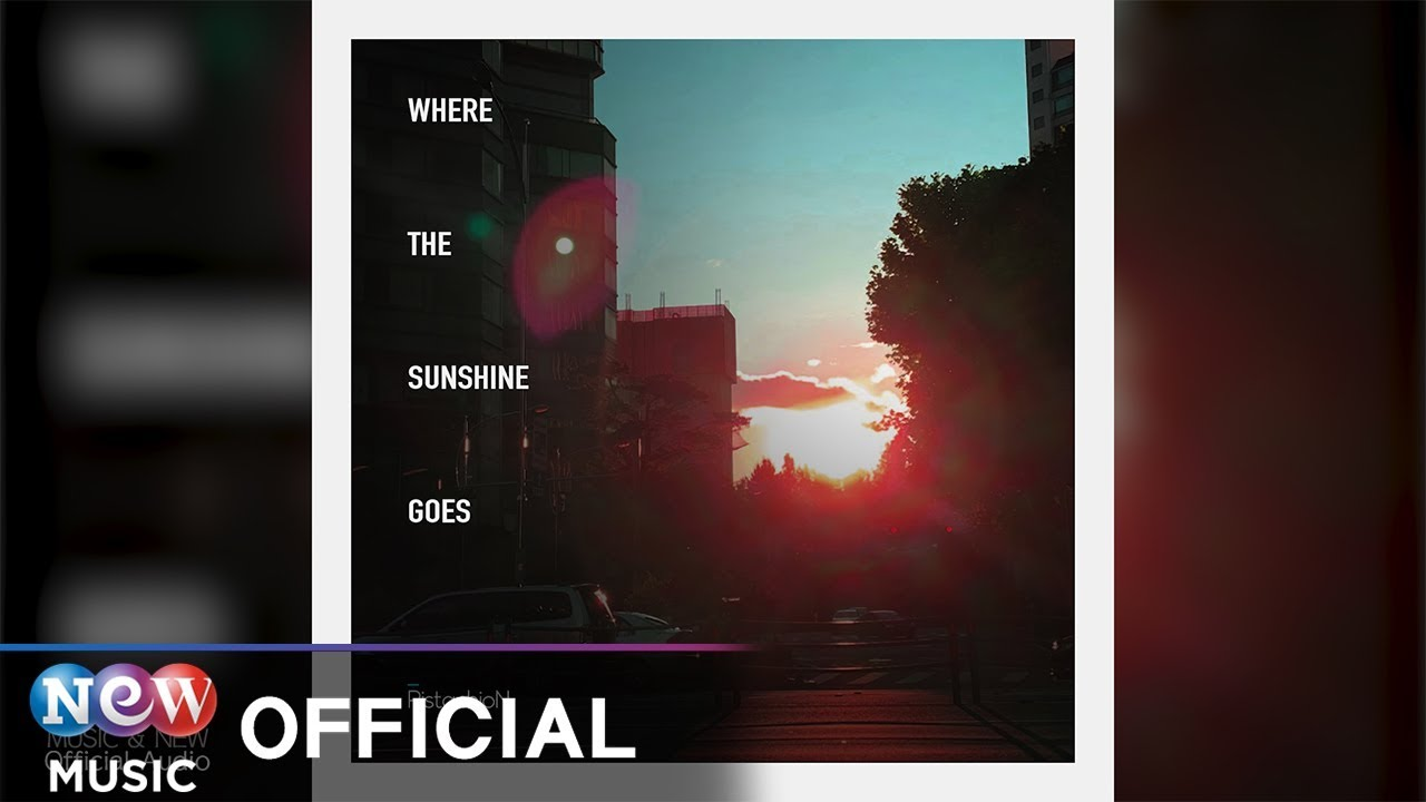 [NewAge] PistachioN (피스타치온) - Where the Sunshine Goes