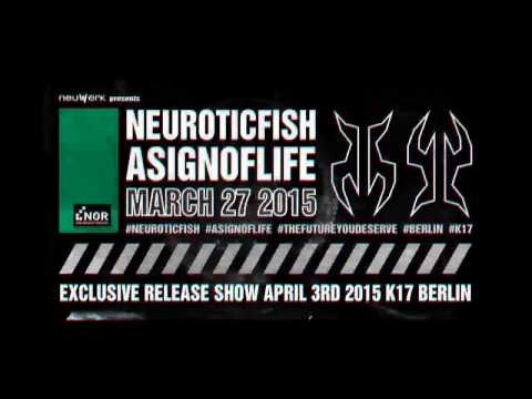 A SIGN OF LIFE // RELEASE: 27.03.2015 // SHOW: 03.04.2015 K17 BERLIN