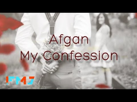 Afgan - My Confession ( Official Lyric Video )